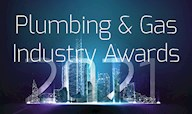 2021 Plumbing and Gas Industry Awards - Nominations Open!