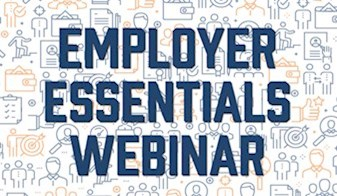Employer Essentials Webinar - Basic Fundamentals of Workplace Health and Safety: Is Your Business Covered?